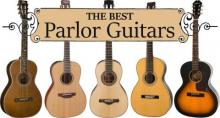 The Best Parlor Guitars